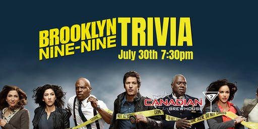 Brooklyn 99 Trivia - July 30, 7:30pm - Canadian Brewhouse Northgate