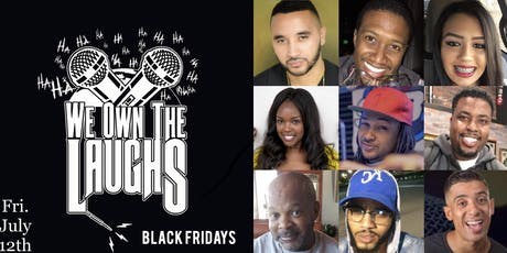We Own The Laughs: Black Fridays tickets