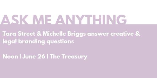 Ask Me Anything: Tara Street & Michelle Briggs