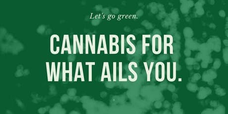 CannaMedx, Cannabis for what ail's you.  tickets