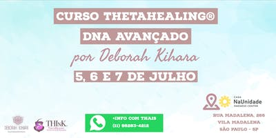 Curso Thetahealing® DNA Avançado com Deborah Kihara 5, 6 e 7 de Julho 2019