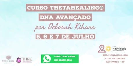 Curso Thetahealing® DNA Avançado com Deborah Kihara 5, 6 e 7 de Julho 2019 ingressos