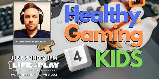 Healthy Gaming 4 Kids w/ Dr. Drew Schwartz DC