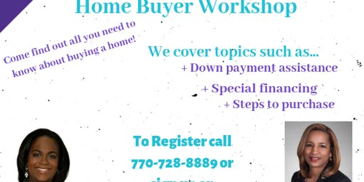 FREE Exclusive Home Buyer Workshop *Refreshments Provided*