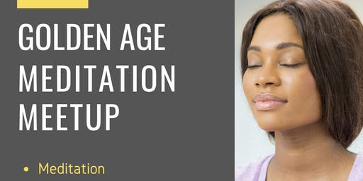 Golden Age Movement Meditation