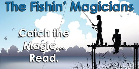 Fishin' Magician Present Magic That's Out of this World tickets