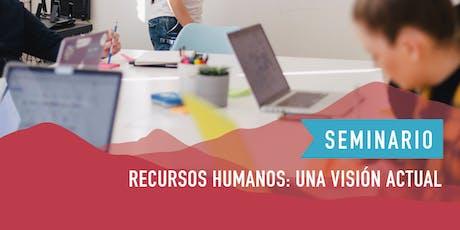 """Seminario: """"Recursos Humanos: Una visión actual"""" entradas"""