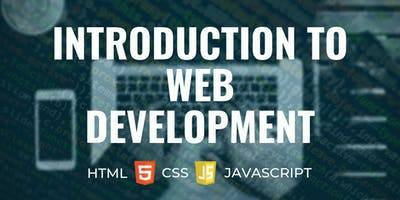 Learn to Code: Intro to Web Development (2 Day Workshop)