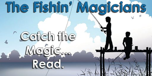 Fishin' Magician Present Magic That's Out of this World