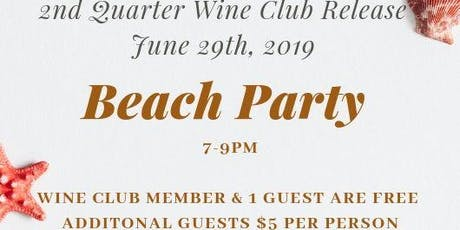 2nd Quarter Wine Club Release Event tickets