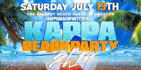 #KAPPABEACHPARTY2K19 SATURDAY JULY 13TH tickets