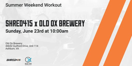 Shred415 x Old Ox Brewery - Summer Pop-Up Workout