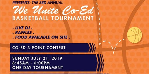 3rd Annual We Unite Co-Ed Basketball Tournament