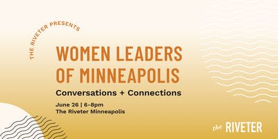 Women Leaders of Minneapolis: Conversations and Connections