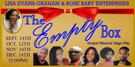 THE EMPTY BOX (Gospel Musical Stage Play) tickets