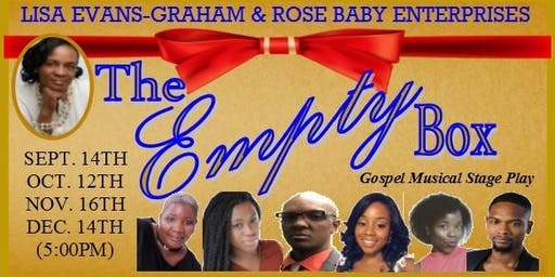 THE EMPTY BOX (Gospel Musical Stage Play)