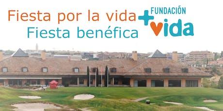 Fiesta benéfica Fundación +Vida entradas