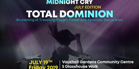 Midnight Cry - TOTAL DOMINION tickets
