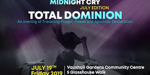 Midnight Cry - TOTAL DOMINION