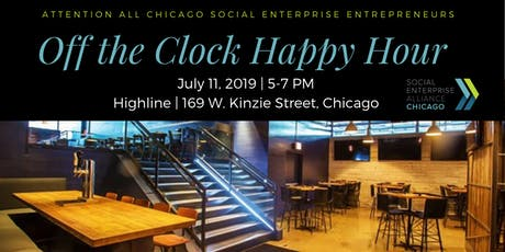 "SEA Chicago ""Off the Clock Happy Hour"" July 2019 tickets"