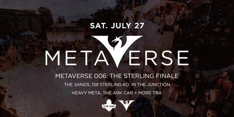 Metaverse 006: The Sterling Finale tickets
