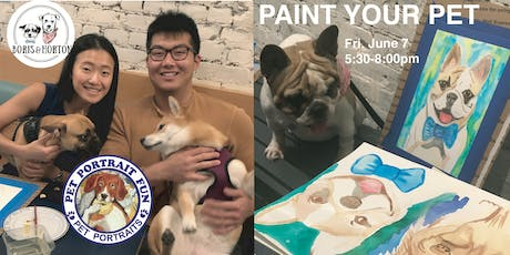 Paint a Pet Portrait-Yappy Hour-Boris & Horton-July 12 tickets