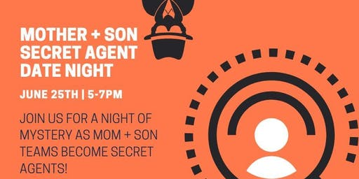 Mom + Son Secret Agent Dinner