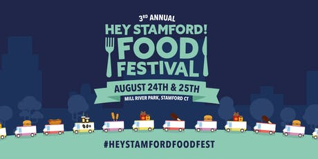 HEY STAMFORD! FOOD FESTIVAL 2019 tickets