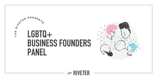 LGBTQ+ Business Founders Panel