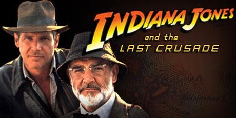 "Indiana Jones ""And The Last Crusade"" (1989) 30 years  tickets"