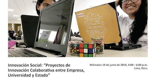 Proyectos de Innovación Colaborativa entre Empresa, Universidad y Estado