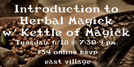 Intro to Herbal Magick with Rebecca Fey of Kettle of Magick tickets