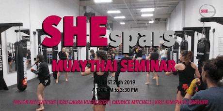 SHEspars Muay Thai Seminar tickets