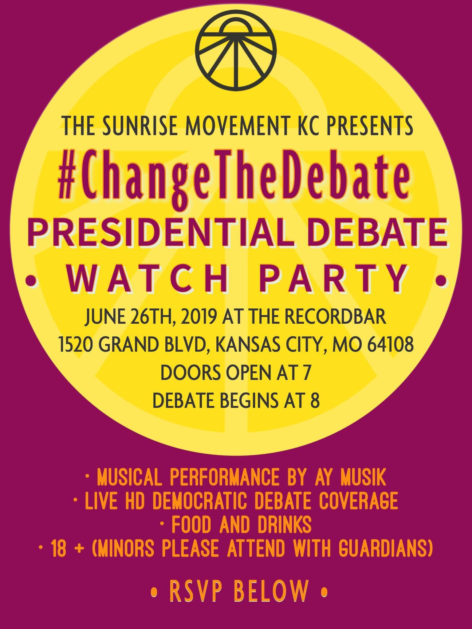 #ChangeTheDebate : Presidential Debate Watch Party