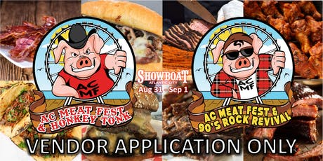 AC MEAT FEST VENDOR - APPLICATION ONLY tickets