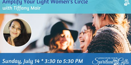 Amplify Your Light Women's Circle tickets
