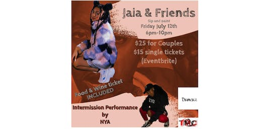 Jaia and friends paint , sip , dance show