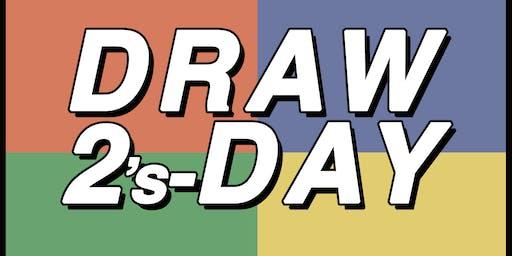 Draw 2s-Days