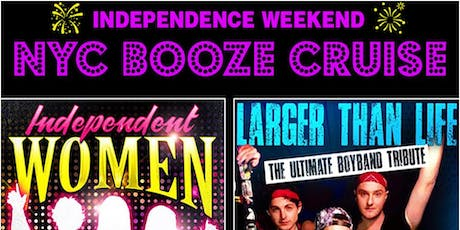 July 4th Weekend Booze Cruise w/ The Ultimate Boy Band + Divas & Girlgroups tickets