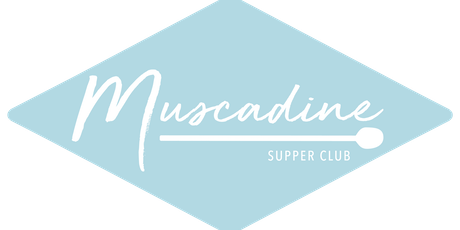 Muscadine Supper Club tickets