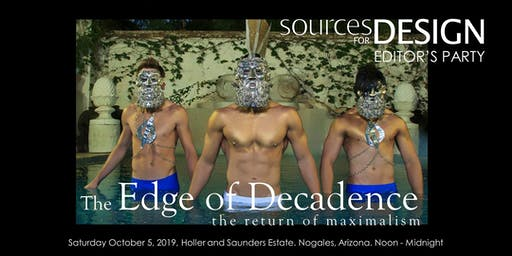 Sources for Design Editor's Party - The Edge of Decadence
