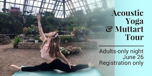 Muttart After Dark: Acoustic Yoga