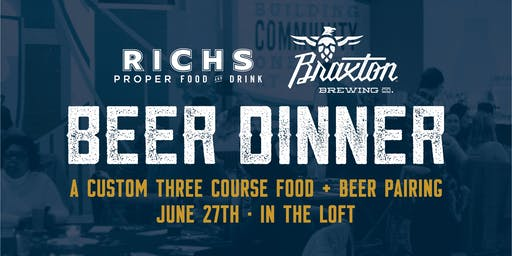 Braxton Beer Dinner with Rich's Proper