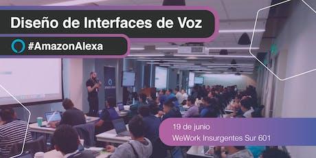 Diseño de Interfaces de Voz [Alexa Workshop] tickets