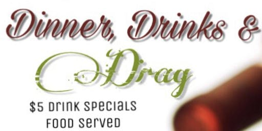 SUNDAY NIGHT DINNER,DRINKS,& DRAG
