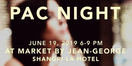 PAC Night on the Patio at Shangri La's Market by Jean-George tickets