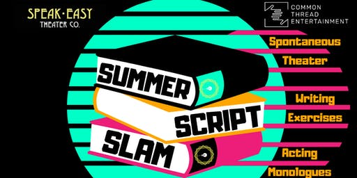Summer Script Slam: An Open Mic For Writers And Actors! Hot Nights, Cold Readings.