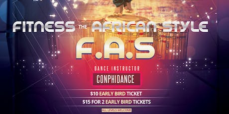 Fitness the African Style (FAS) | African Dance Class tickets