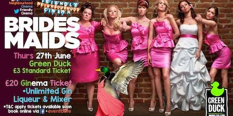 Bridesmaids - Unlimited Gin Cinema tickets