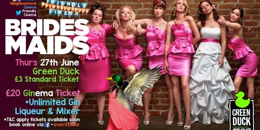 Bridesmaids - Unlimited Gin Cinema